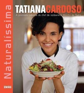 Naturalíssima - Tatiana Cardoso