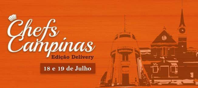 Evento Chefs Campinas 2020 será dias 18 e 19 de julho, por delivery. Conheça os restaurantes e cardápios